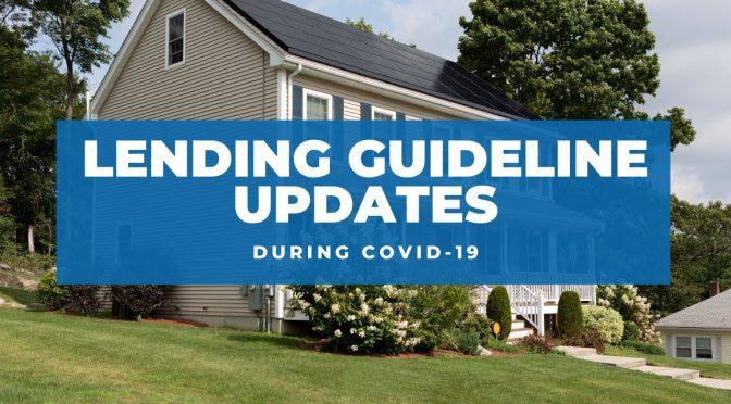 lending guidline updates
